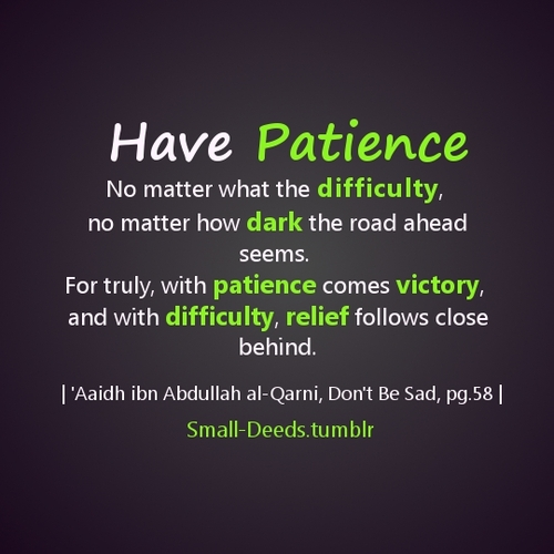 Have Patience Quotes